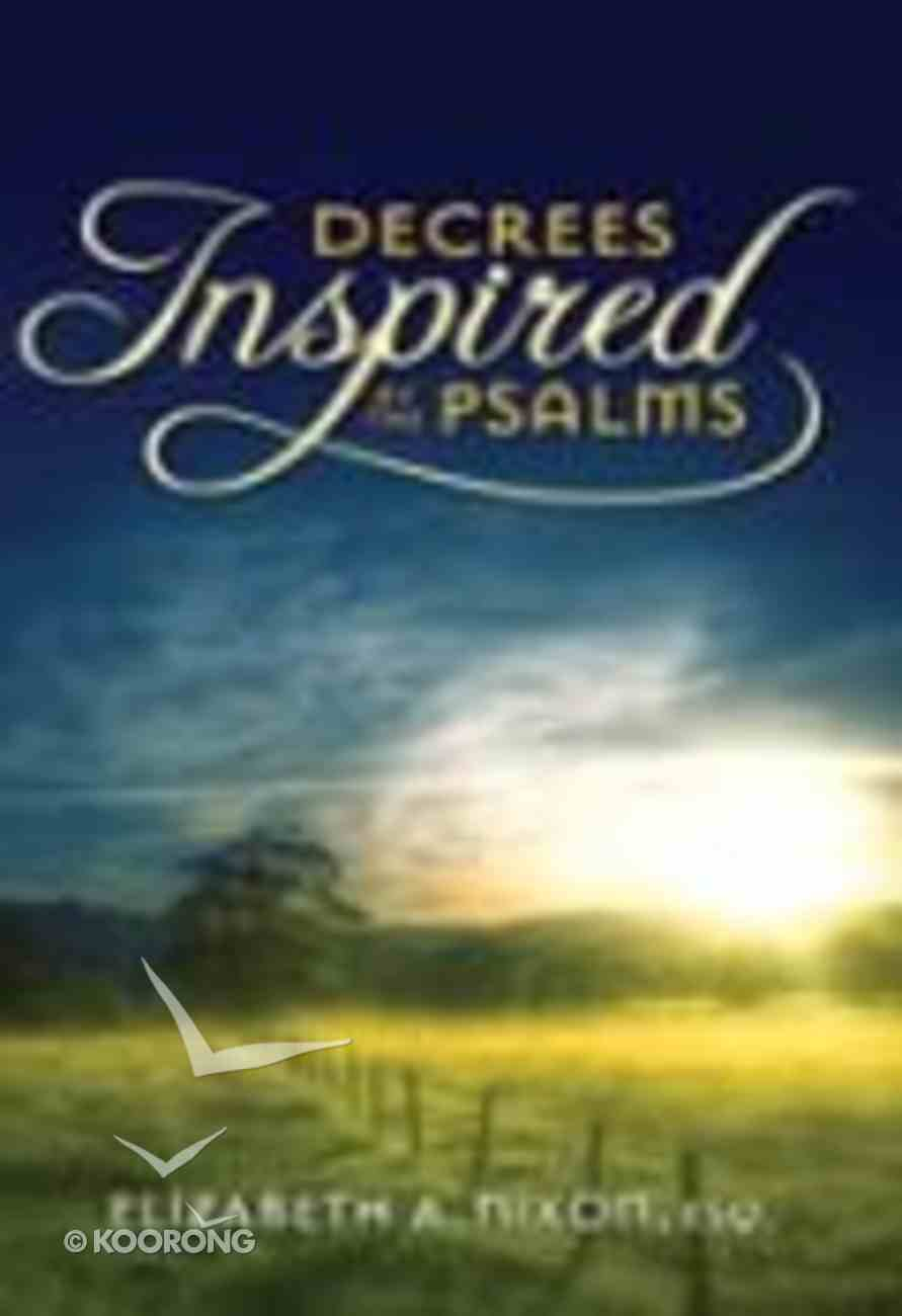 Decrees Inspired By the Psalms Paperback
