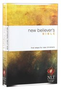 NLT New Believer's Bible (Black Letter Edition) Paperback