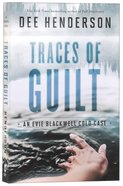 Traces of Guilt (#01 in Evie Blackwell Cold Case Series) Paperback