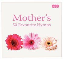 Album Image for Mother's 50 Favourite Hymns Triple CD - DISC 1