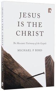 Product: Jesus Is The Christ: The Messianic Testimony Of The Gospels Image