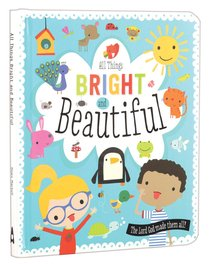 Product: All Things Bright And Beautiful Image