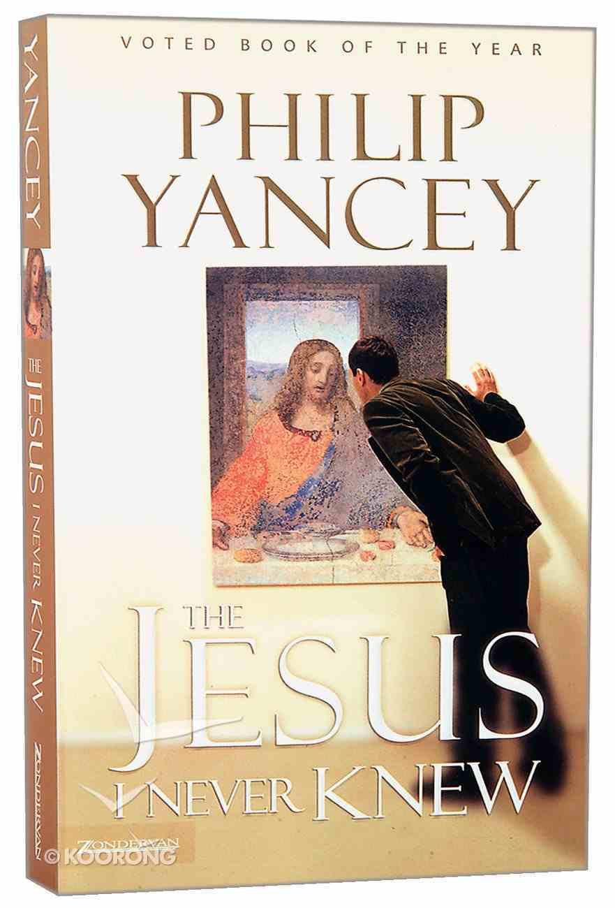 The Jesus I Never Knew Paperback