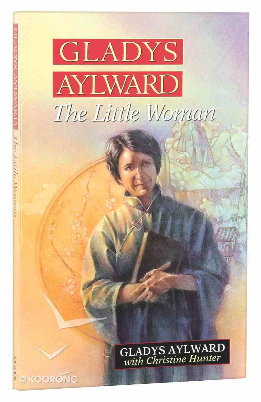 Gladys Aylward: The Little Woman Mass Market