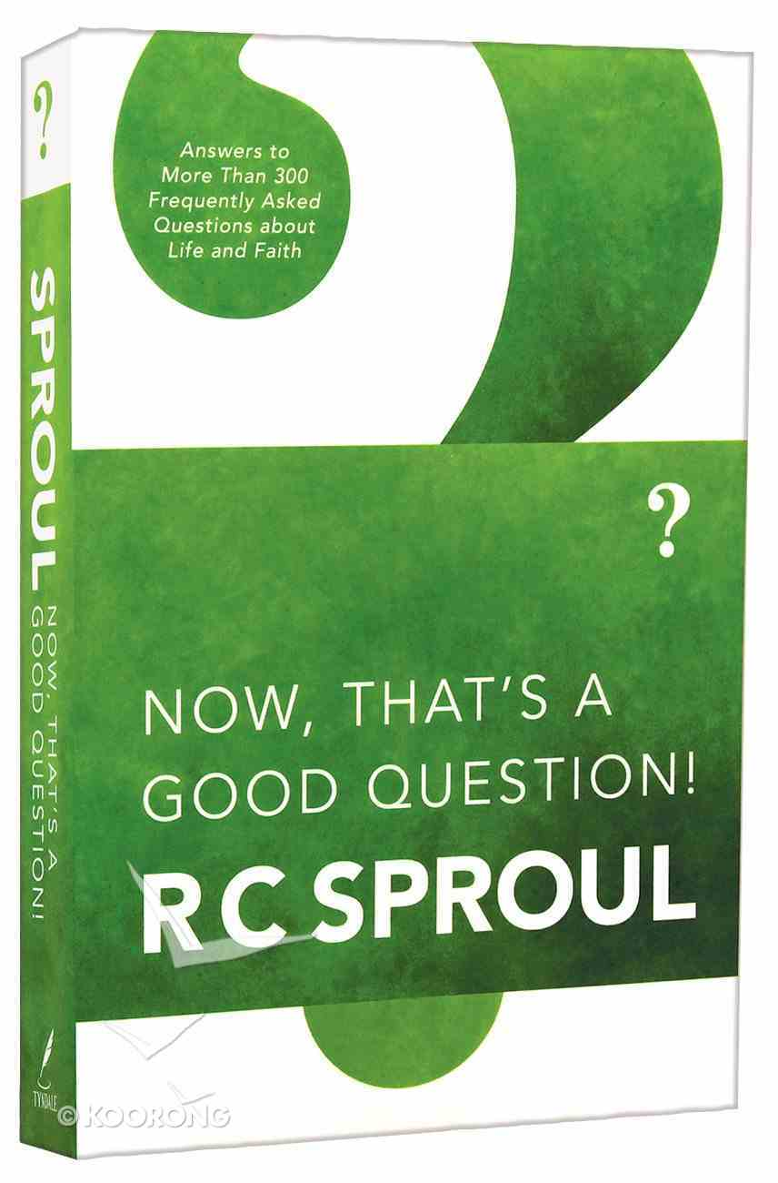 Now, That's a Good Question Paperback