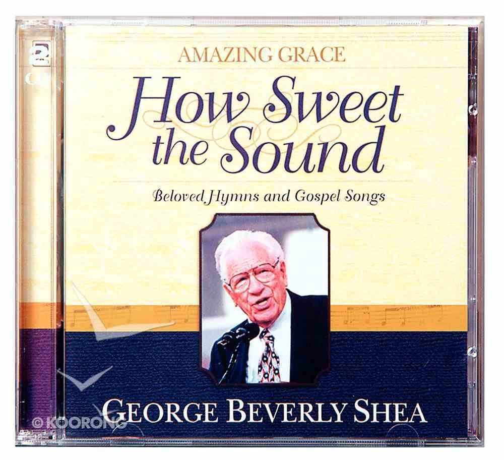 How Sweet the Sound (2 Cds) CD