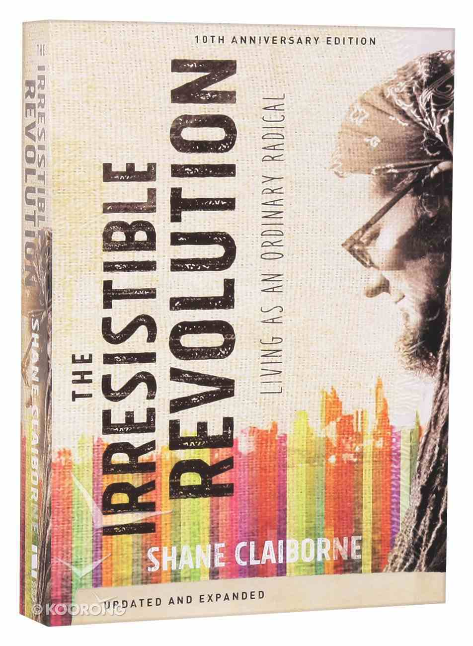 Irresistible Revolution (And Expanded) Paperback