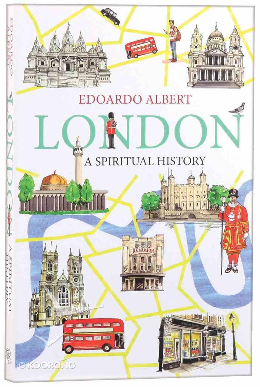 London: A Spiritual History Paperback