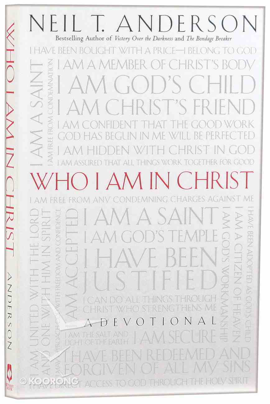 Who I Am in Christ: A Devotional Paperback