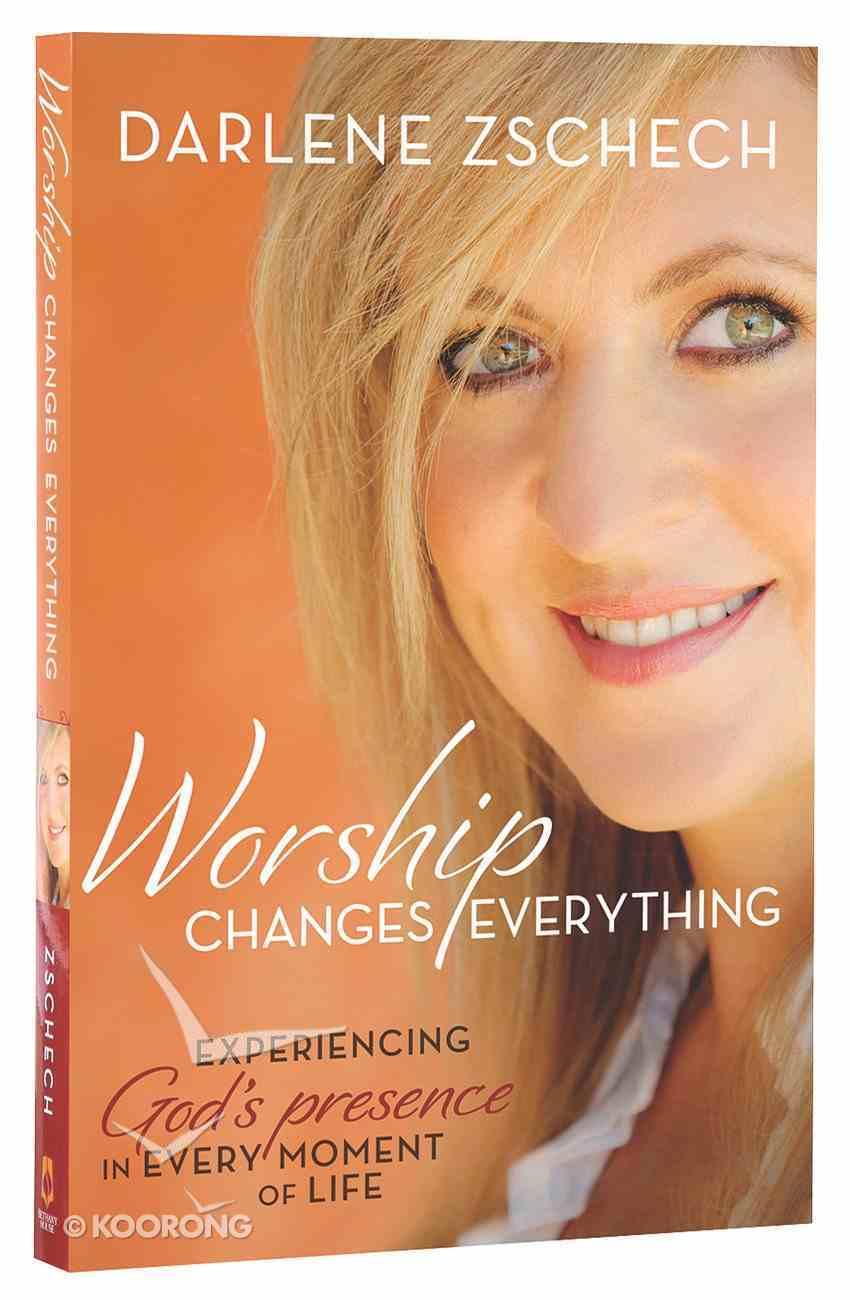 Worship Changes Everything Paperback