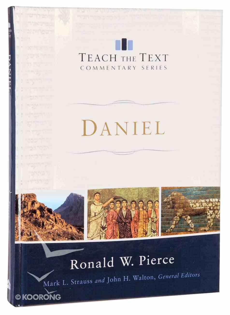 Daniel (Teach The Text Commentary Series) Hardback
