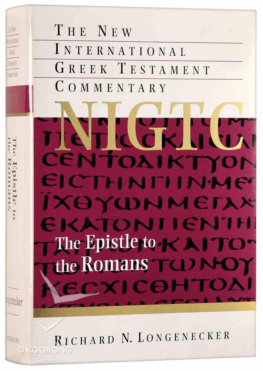 The Epistle to the Romans (New International Greek Testament Commentary Series) Hardback