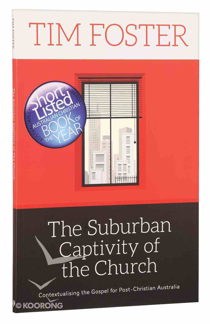 The Suburban Captivity of the Church Paperback
