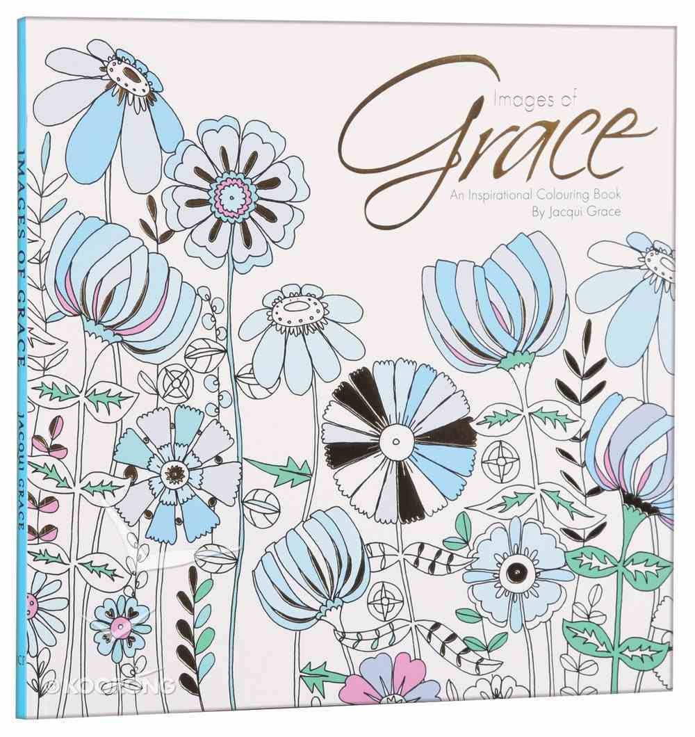 Images of Grace (Adult Coloring Books Series) Paperback