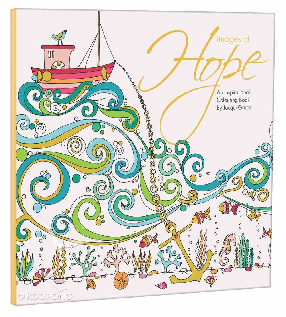 Images of Hope (Adult Coloring Books Series) Paperback
