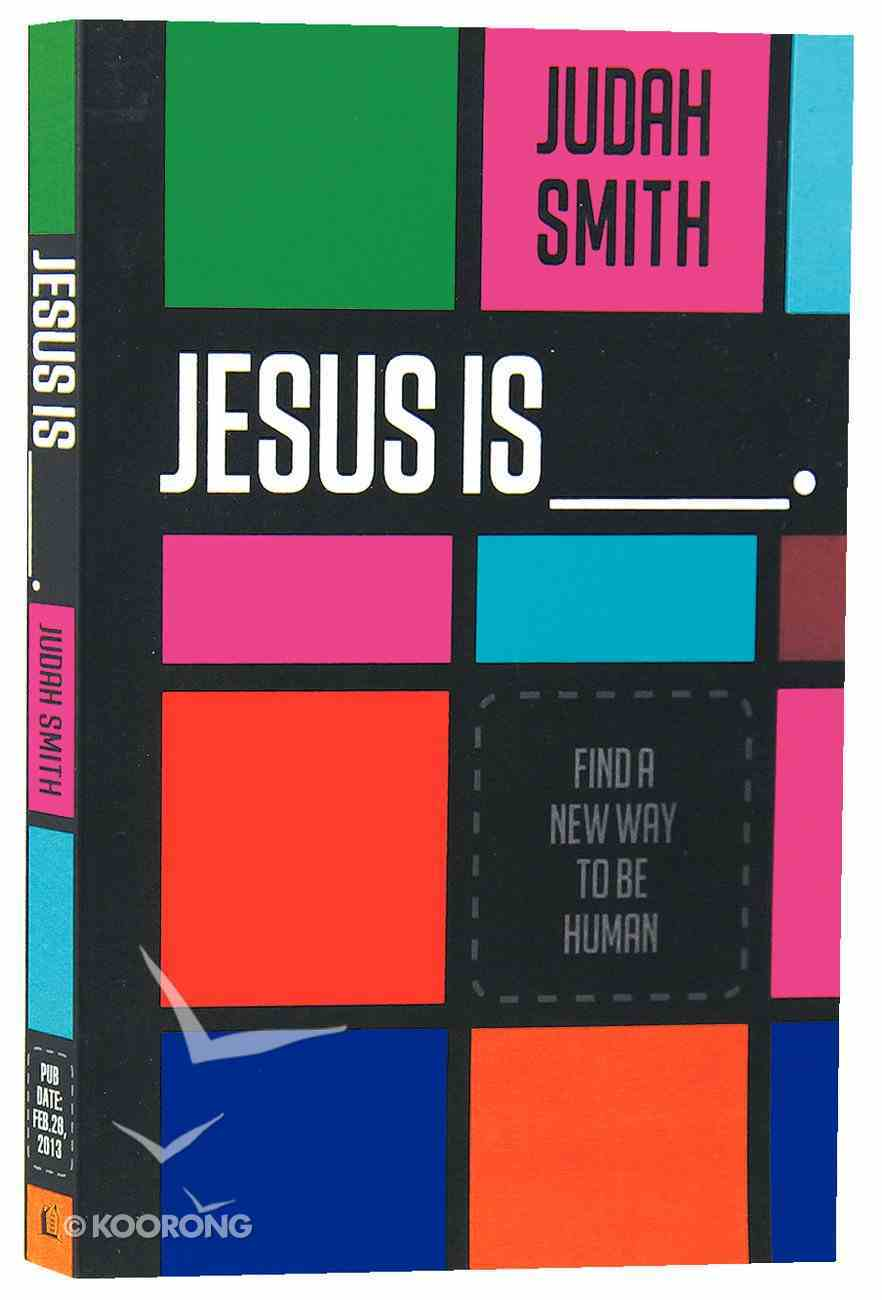 Jesus is ___. Paperback