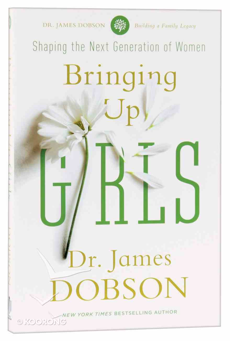 Bringing Up Girls Paperback