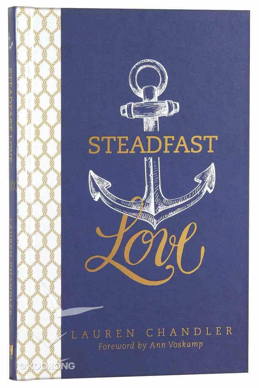 Steadfast Love Hardback