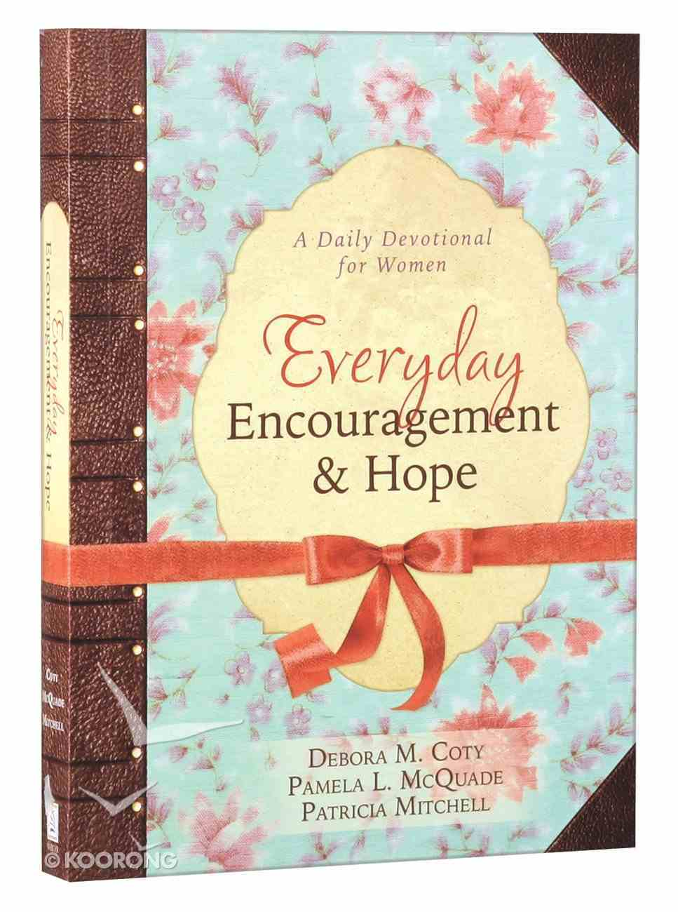 Everyday Encouragement and Hope Paperback