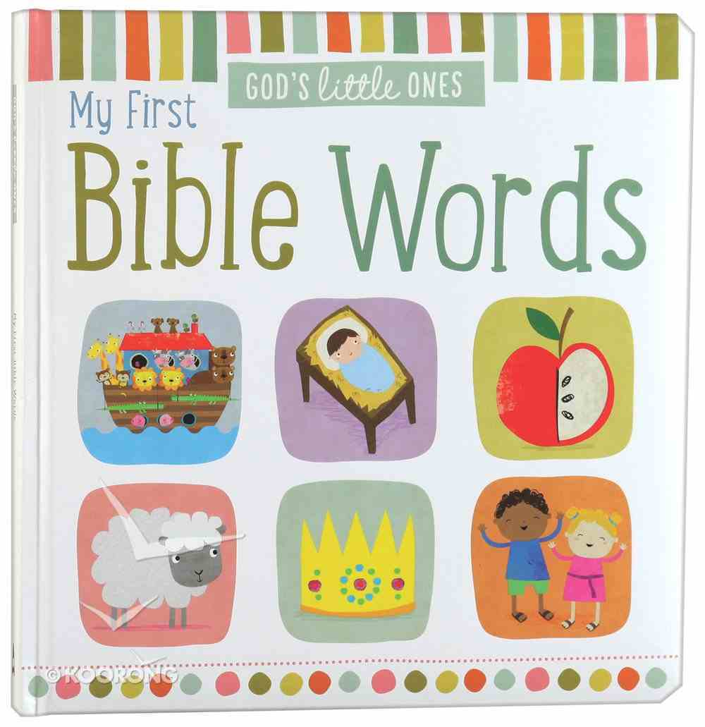 My First Bible Words (God's Little One's Series) Padded Board Book