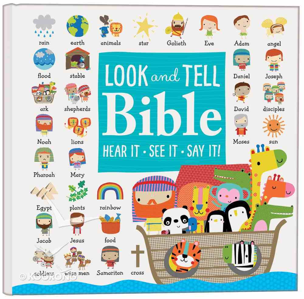 The Look and Tell Bible Padded Board Book