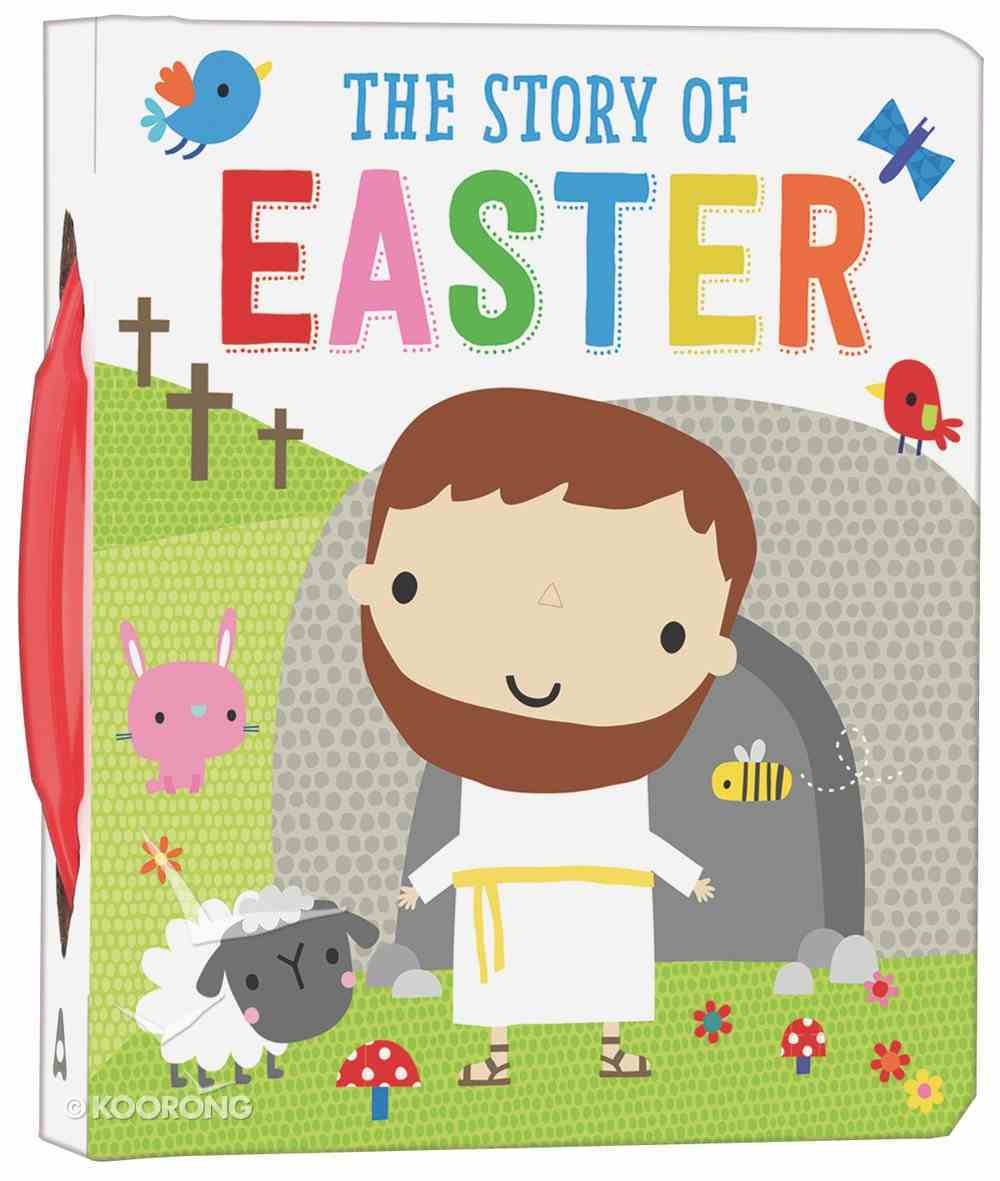 The Story of Easter Padded Board Book