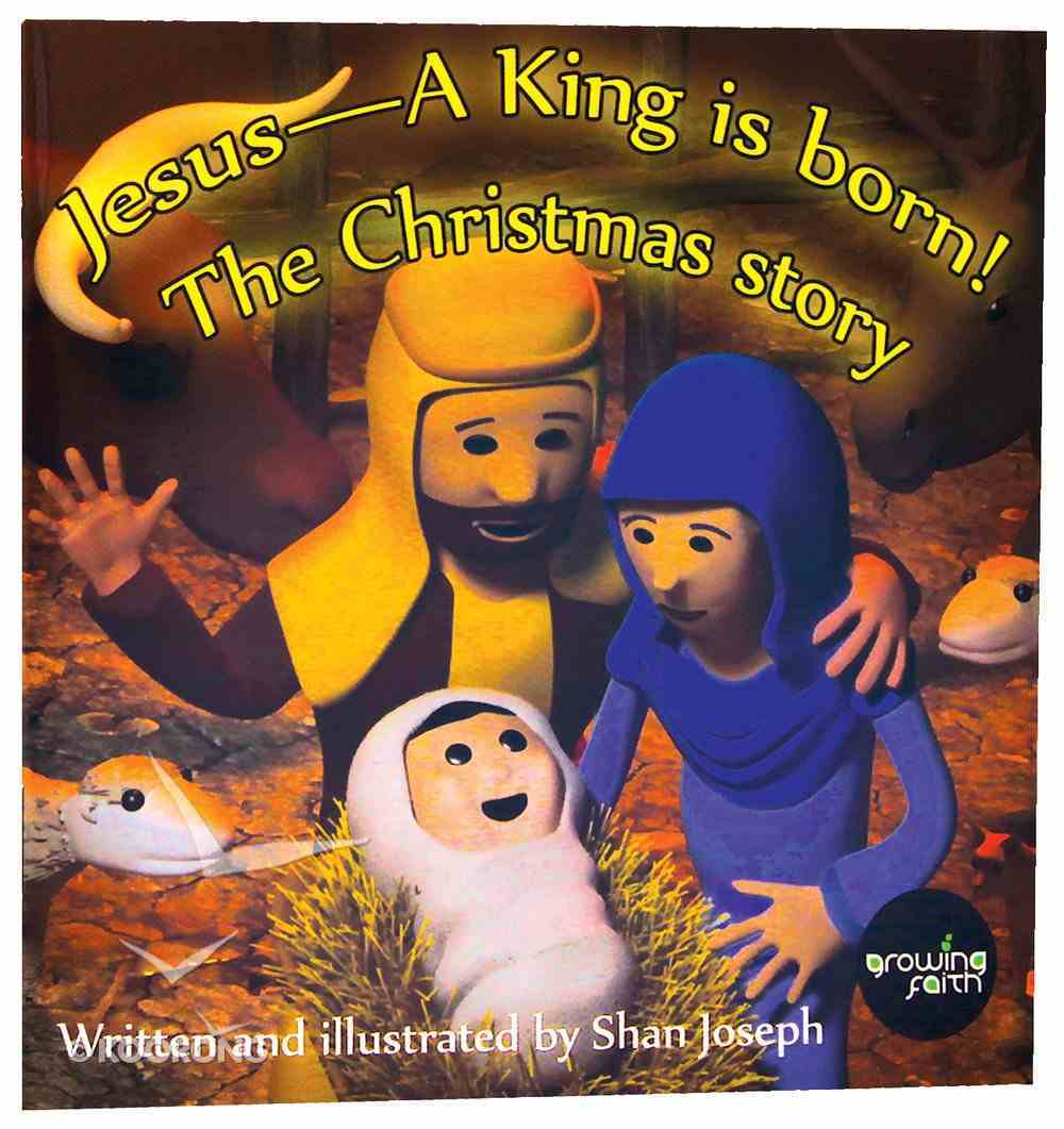 Jesus - a King is Born Paperback