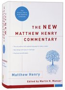 The New Matthew Henry Commentary Hardback