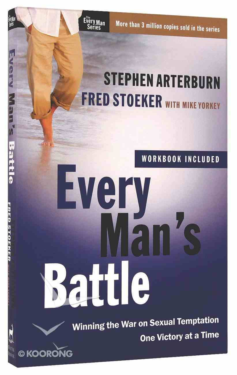 Every Man's Battle (Including Workbook) (Every Man Series) Paperback