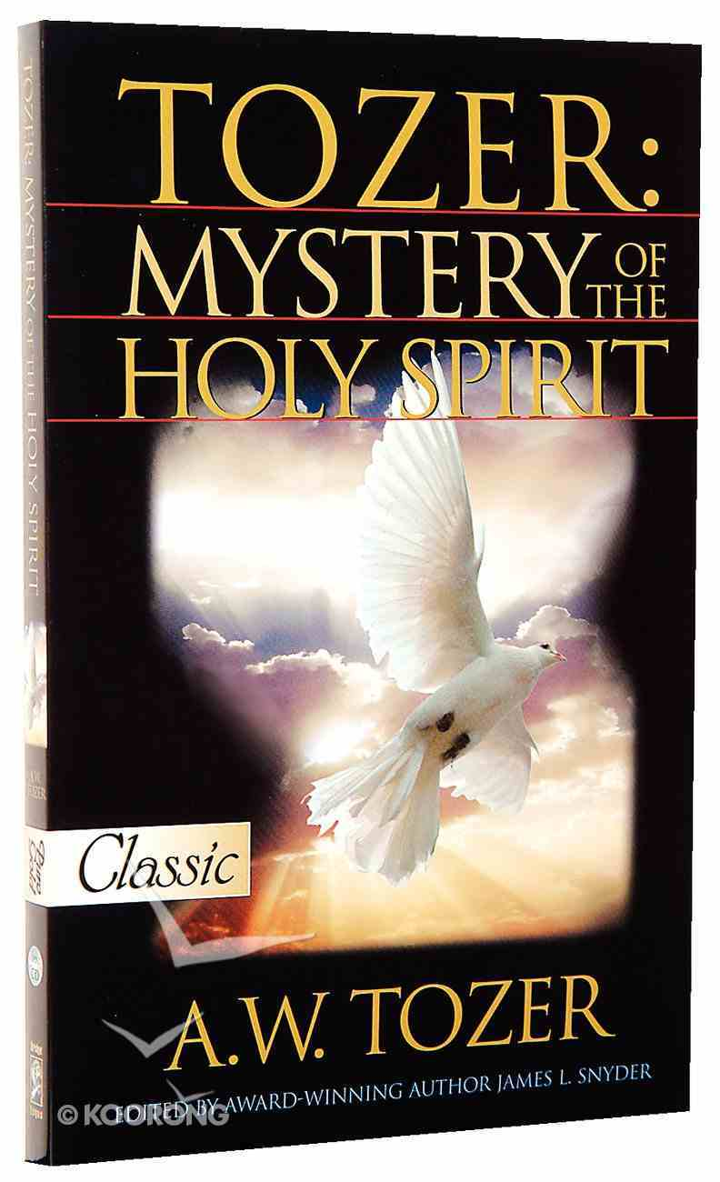 Mystery of the Holy Spirit (Pure Gold Classics Series) Paperback