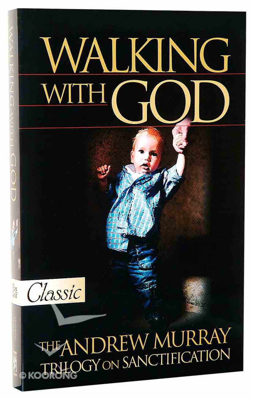 Walking With God (Pure Gold Classics Series) Paperback