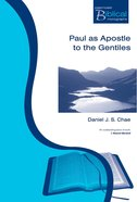 Pbtm: Paul As Apostle To The Gentiles