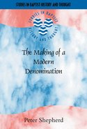 Sbht: Making Of A Modern Denomination, The