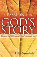 Passion For God's Story, A image