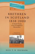 Seht: Brethren In Scotland (1838-2000)