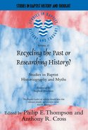 Sbht: Recycling The Past Or Researching History