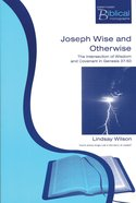 Pbtm: Joseph Wise And Otherwise