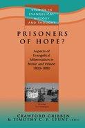 Seht: Prisoners Of Hope?