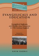 Seht: Evangelicals And Education
