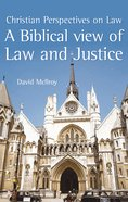 Biblical View Of Law And Justice, A image