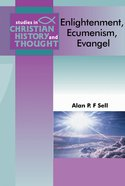 Scht: Enlightenment, Ecumenism, Evangel