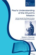 Pbm: Paul's Understanding Of The Church's Mission