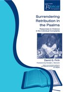 Pbtm: Surrendering Retribution In The Psalms