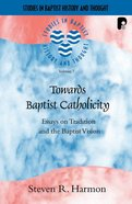 Sbht: Towards Baptist Catholicity