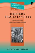 Seht: Oxford's Protestant Spy