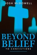 Beyond Belief To Convictions image