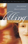 Hope For The Hurting: Letting God Heal image