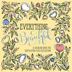 Adult Colouring Book: Everything Beautiful image