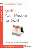 40 Mbs: Ignite Your Passion For God
