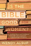 Is The Bible Good For Women? image